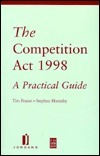 Competition ACT 1998: A Practical Guide Tim Frazer