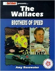 Wallace Brothers: Brothers of Speed  by  Amy Rosewater