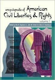 Encyclopedia Of American Civil Rights And Liberties Otis H. Stephens Jr.