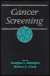 Cancer Screening  by  Douglas S. Reintgen
