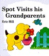 Spot Visits His Grandparents Eric Hill