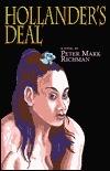 Hollanders Deal  by  Peter Mark Richman