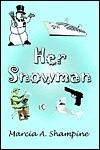 Her Snowman Marcia Shampine