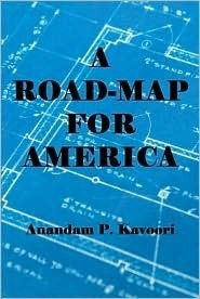 A Road-Map for America  by  Anandam P. Kavoori