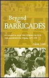 Beyond The Barricades: Nicaragua and the Struggle for the Sandinista Press, 1979-1998 Adam  Jones