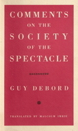 Comments on the Society of the Spectacle Guy Debord