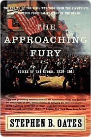 Approaching Fury Stephen B. Oates