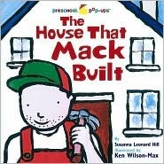 The House That Mack Built Susanna Leonard Hill