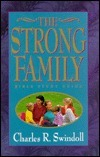The Strong Family  by  Charles R. Swindoll