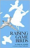 Raising Game Birds  by  Lessiter Publications