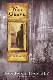 Wet Grave (Benjamin January #6)  by  Barbara Hambly