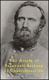 The Attack of Stonewall Jackson at Chancellorsville Augustus Hamlin