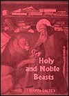 Holy and Noble Beasts: Encounters with Animals in Medieval Literature David Salter