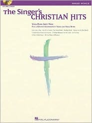 The Singers Christian Hits - High Voice: High Voice [With CD] Hal Leonard Publishing Company