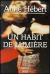 Un Habit de Lumiere: Roman  by  Anne Hébert