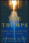 The Trumps: Three Generations That Built an Empire  by  Gwenda Blair