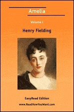 Amelia Volume I [Easyread Edition]  by  Henry Fielding