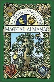 Llewellyns 2006 Magical Almanac Llewellyn Publications