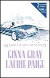 Married on Demand  by  Ginna Gray