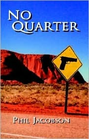 No Quarter  by  Phil Jacobson