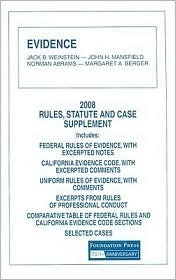 Evidence 2008 Rules and Statute Supplement  by  Jack B. Weinstein