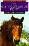 The Chincoteague Pony  by  Charlotte Wilcox