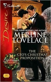 The CEOs Christmas Proposition (Holidays Abroad #1) Merline Lovelace