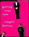 Getting over Tom Abigail Thomas