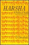 Harsha: A Political Study  by  D. Devahuti