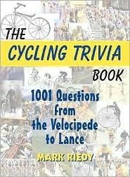 Cycling Trivia Book  by  Mark Riedy