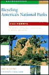 Bicycling Americas National Parks California  by  David Story