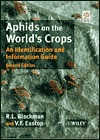 Aphids on the Worlds Crops: An Identification and Information Guide  by  R. L. Blackman