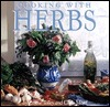 Cooking With Herbs  by  Emelie Tolley