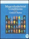 Musculoskeletal Conditions in the United States Allan Praemer