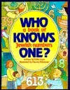 Who Knows One? A Book of Jewish Numbers Yaffa Ganz