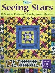 Seeing Stars: 16 Quilted Projects  by  Shelley Robson