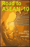 Road to ASEAN-10: Japanese Perspectives on Economic Intergration  by  Sekiguchi Sueo