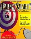 Targetsmart!: Database Marketing for the Small Business Jay Newburg