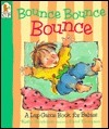 Bounce Bounce Bounce: A Lap Game Book for Babies  by  Kathy Henderson