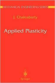 Applied Plasticity Jagabandhu Chakrabarty