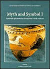 Myth & Symbol Ii: Symbolic Phenomena In Ancient Greek Culture (Papers From The Norwegian Institute At Athens) Synnove Des Bouvrie
