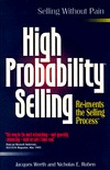 High Probability Selling: Re-Invents the Selling Process  by  Jacques & Nicholas E. Ruben Werth