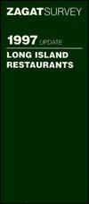 Zagatsurvey 1997 Update Long Island Restaurants Joan Reminick