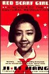 Red Scarf Girl: A Memoir of the Cultural Revolution  by  Ji-li Jiang