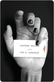 Leather Maiden Leather Maiden Leather Maiden  by  Joe R. Lansdale