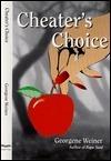 Cheaters Choice Georgene S. Weiner