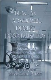 Being an Advocate During Hospitalization Nancy McClellan