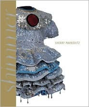 Sherry Markovitz: Paintings and Sculptures, 1979-2007 Chris Bruce