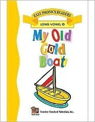 My Old Gold Boat (Long O) Easy Reader  by  Patty Carratello