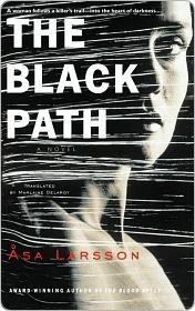 The Black Path  by  Åsa Larsson